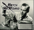 Don Herbert, the amazing Mr. Wizard